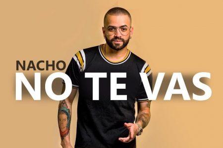 """Nacho divulga remix de """"No Te Vas"""", em parceria com Wisin e Noriel"""