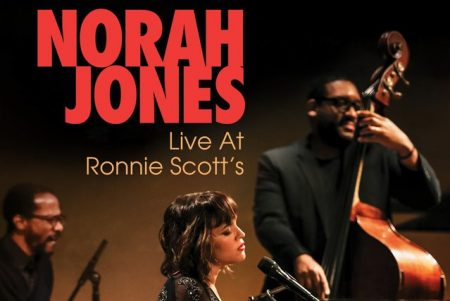 "Norah Jones ""Live At Ronnie Scott's"" já está disponível em DVD, blu-ray & digital"