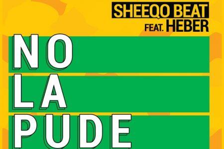 """DJ Sheeqo divulga novo single, """"No La Pude Olvidar"""", em parceria com Heber"""