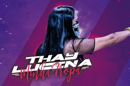 """O canal """"Funk Hits"""" apresenta hoje o single e o lyric video de """"Minha Tropa"""", de Thay Lucena"""