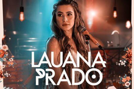 """A cantora Lauana Prado divulga seu EP homônimo e o vídeo de """"Cobaia"""", em todas as plataformas digitais"""