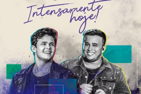 """Chega às principais lojas a versão física do novo CD e DVD da dupla Matheus & Kauan, """"Intensamente Hoje"""""""