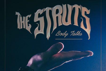 "A banda The Struts apresenta a faixa ""Body Talks"""