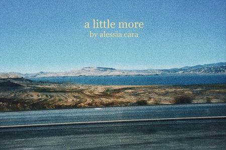 """Comemorando seu aniversário de 22 anos Alessia Cara lança nova música, """"A Little More"""", acompanhada de um videoclipe. Confira!"""