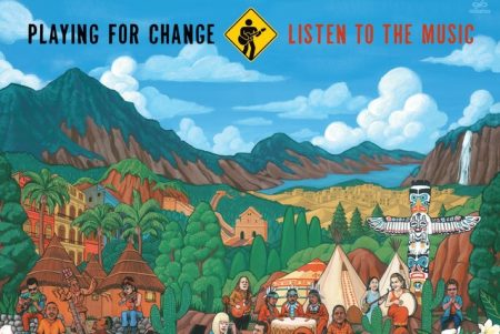 "Ouça o novo álbum, ""Listen To The Music"", do Playing For Change"