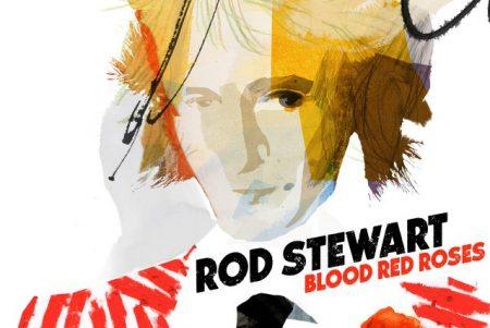 """Rod Stewart lança novo álbum, """"Blood Red Roses"""", disponível em todas as plataformas digitais"""