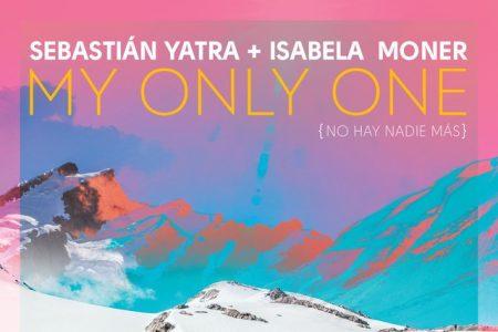 """Ouça o remix de """"My Only One (Remix -No Hay Nadie Mas)"""", do cantor Sebastián Yatra, com a participação de Isabela Moner"""