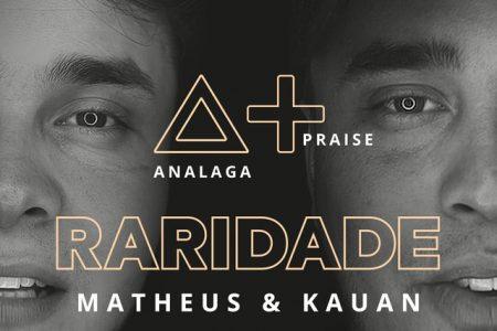 """Analaga apresenta o single """"Raridade"""", com a participação de Matheus & Kauan"""