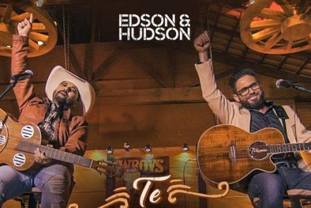 "Edson & Hudson apresentam novo single e videoclipe: ""Te Amei Pra…"""