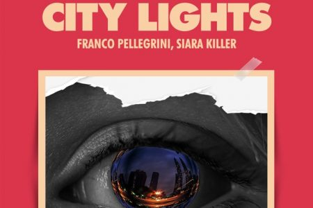 "O DJ Franco Pelegrini e Siara Killer disponibilizam novo single, ""City Lights"""