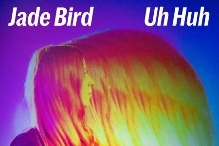 """Jade Bird disponibiliza seu novo single, """"Uh Huh"""""""