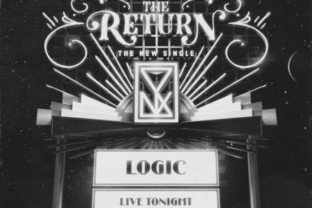 """Logic surpreende e lança hoje nova faixa, """"The Return"""""""