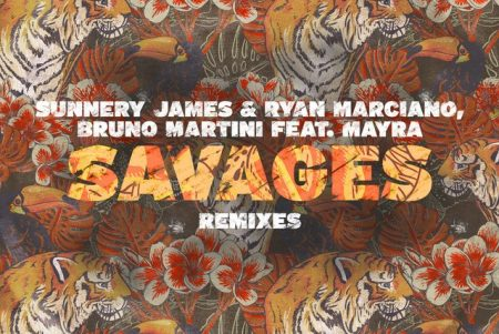 """Chega a todas as plataformas digitais o EP """"Savages (Remix)"""", dos DJs Sunnery James & Ryan Marciano e Bruno Martini, em parceria com Mayra"""