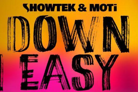 """Showtek & MOTi apresentam três versões remix de """"Down Easy"""""""