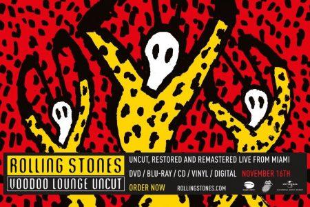 Universal Music (Eagle Vision) orgulhosamente apresenta Rolling Stones – Voodoo Lounge Uncut