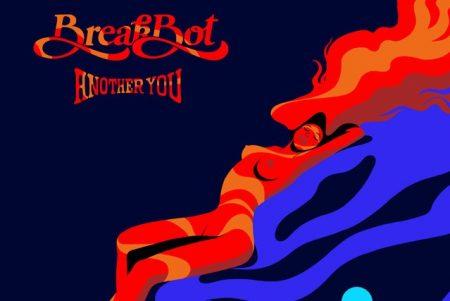 """O DJ e produtor Breakbot disponibiliza o EP """"Another You"""""""