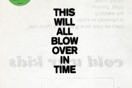 """A banda Cold War Kids lança uma antologia de sua carreira, """"This Will All Blow Over In Time"""", um disco duplo com a coleção de todos os seus singles e faixas raras nunca antes lançadas – Disponível dia 7 de dezembro"""