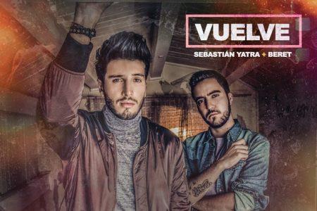 """""""Vuelve"""" é a nova música e videoclipe de Sebastián Yatra em parceria com o rapper Beret"""