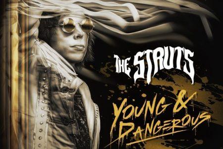 """O segundo álbum da banda The Struts, """"Young & Dangerous"""", está disponível"""