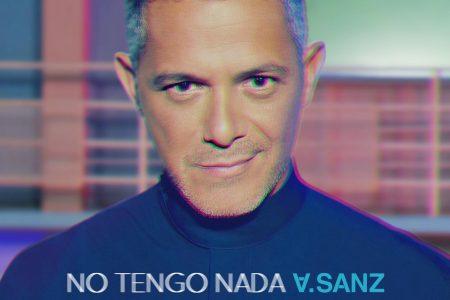 """Alejandro Sanz anuncia o lançamento de seu novo single, """"No Tengo Nada"""""""