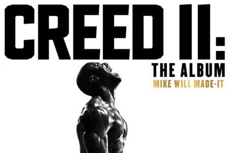 """A trilha sonora do longa-metragem """"Creed II"""" já está disponível nas plataformas de download e streaming"""