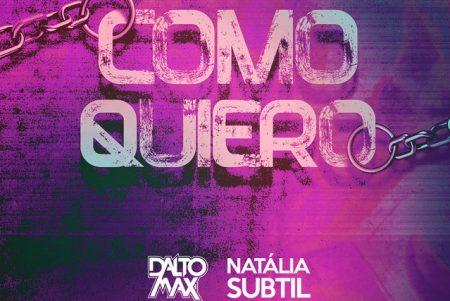 """Dalto Max convida a cantora Natália Subtil para o lançamento do single e clipe """"Como Quiero"""""""