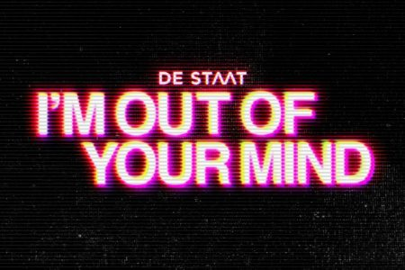 "O grupo holandês De Staat disponibiliza a faixa ""I´m Out Of Your Mind"""