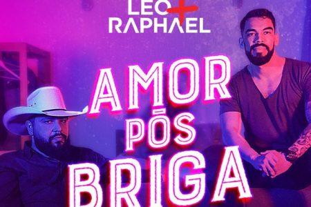 """""""Amor Pós Briga"""" é o novo single e clipe da dupla Léo & Raphael"""