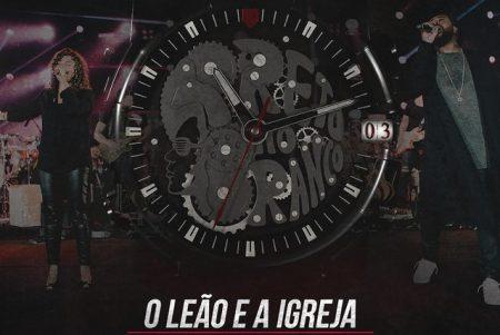 """Preto no Branco lança o single e clipe de """"O Leão e a Igreja"""""""