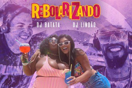 """Jojo Maronttinni conta com os DJs Batata e Lindão no lançamento de """"Rebolarizando"""", com a colaboração de MC Pocahontas"""