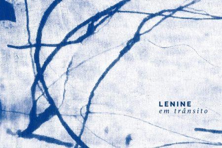"""Os vídeos da versão Deluxe do álbum """"Lenine Em Trânsito"""" já estão disponíveis"""