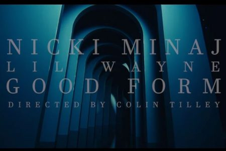 """Nicki Minaj divulga nova versão de """"Good Form"""", com videoclipe e a participação de Lil Wayne"""
