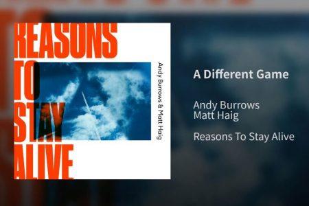 "O músico Andy Burrows se une ao escritor Matt Haig para o lançamento do álbum ""Reasons to Stay Alive"""