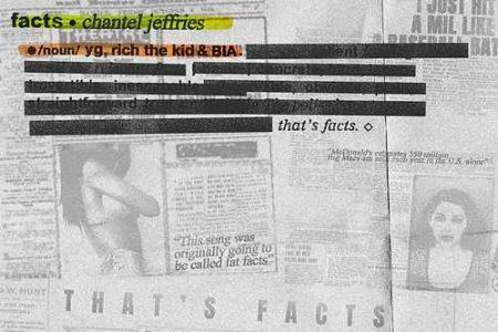"""Chantel Jeffries convida YG, Rich The Kid e BIA para o lançamento da música """"Facts"""""""
