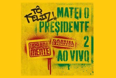 """O rapper Gabriel O Pensador disponibiliza no canal Urbanamente a faixa """"Tô Feliz (Matei O Presidente) 2"""", juntamente com o seu videoclipe"""