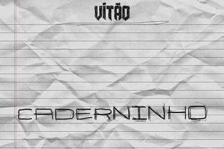 """O cantor e compositor Vitão estreia na Universal Music com o lançamento de seu novo single e videoclipe, """"Caderninho"""""""