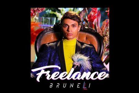 """BRUNELLI LANÇA O EP """"FREELANCE"""" E O VIDEOCLIPE DA FAIXA-TEMA"""