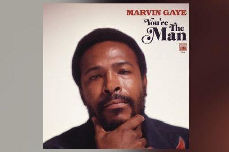 """EM HOMENAGEM AOS 80 ANOS DE MARVIN GAYE, CHEGA EM TODAS AS PLATAFORMAS DIGITAIS O ÁLBUM INÉDITO """"YOU'RE THE MAN"""""""