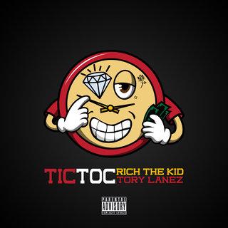 """O RAPPER RICH THE KID CONTA COM A PARTICIPAÇÃO DE TORY LANEZ NO LANÇAMENTO DO SINGLE """"TIC TOC"""""""