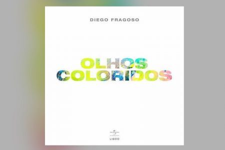 """O CANTOR DIEGO FRAGOSO, EM PARCERIA COM MAYSON WISDOM, LANÇA NOVA VERSÃO DA MÚSICA """"OLHOS COLORIDOS"""""""