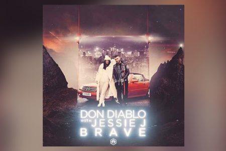 """O DJ HOLANDÊS DON DIABLO CONVIDA JESSIE J PARA A ESTREIA DE SEU NOVO SINGLE, """"BRAVE"""""""