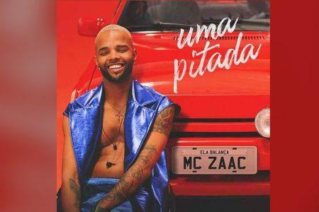 """""""UMA PITADA (ELA BALANÇA)"""" É A NOVA MÚSICA E CLIPE DE MC ZAAC, COM PRODUÇÃO DO TROPKILLAZ"""