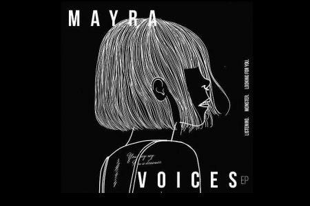 """MAYRA LANÇA SEU EP DE ESTREIA. CONFIRA """"VOICES"""""""