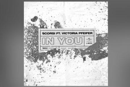 """CONHEÇA O DJ SCORSI E SEU NOVO SINGLE, """"IN YOU"""", QUE TRAZ A PARTICIPAÇÃO DE VICTORIA PFEIFER"""