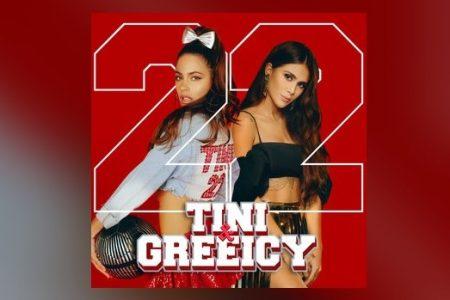 """TINI LANÇA NOVO SINGLE """"22"""" EM PARCERIA COM A CANTORA COLOMBIANA GREEICY"""