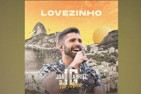 """CONHEÇA O SERTANEJO JOÃO GABRIEL, QUE LANÇA O SINGLE E CLIPE DE """"LOVEZINHO"""""""