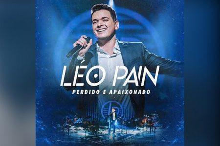 """O CANTOR LÉO PAIN ESTREIA MAIS UM VÍDEO DO EP """"PERDIDO E APAIXONADO"""". ASSISTA """"ELA NÃO MERECE"""""""