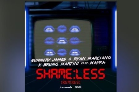 "SUNNERY JAMES & RYAN MARCIANO, BRUNO MARTINI E MAYRA APRESENTAM VERSÕES REMIX DO HIT ""SHAMELESS"""