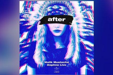 """MALIK MUSTACHE CONTA COM A PARTICIPAÇÃO DE DAPHNE LIVE NO LANÇAMENTO DO SINGLE E VIDEOCLIPE DE """"AFTER"""""""