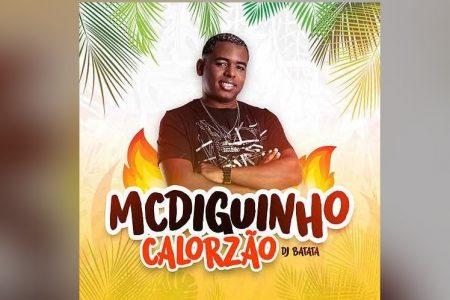 """MC DIGUINHO LANÇA A MÚSICA """"CALORZÃO"""". O LYRIC VIDEO TAMBÉM JÁ PODE SER VISTO"""